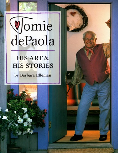 Tomie dePaola: His Art & His Stories
