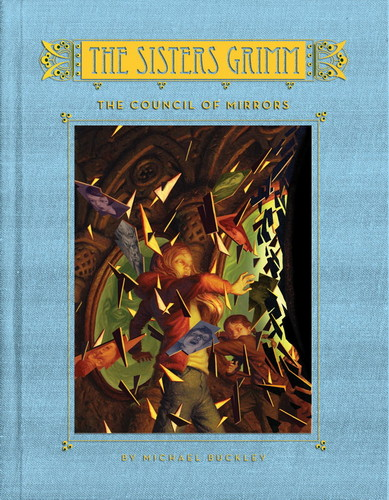 The Sisters Grimm: The Council of Mirrors